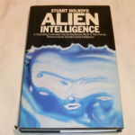 Alien Intelligence by Stuart Holroyd 1979 Hard back